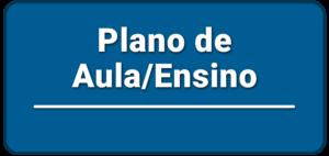 Plano de Aula / Ensino